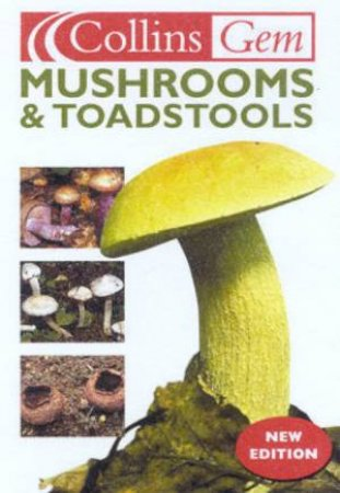 Collins Gem: Mushrooms & Toadstools by Patrick Harding