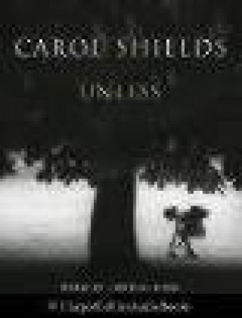 Unless - Cassette by Carol Shields