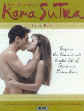 The Ultimate Kama Sutra In A Box - Book & Cards by Various