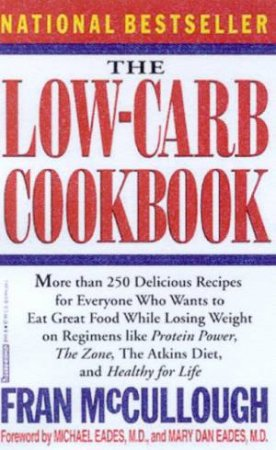 The Low-Carb Cookbook by Fran McCullough