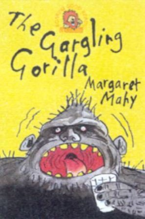 Collins Roaring Good Reads: The Gargling Gorilla by Margaret Mahy
