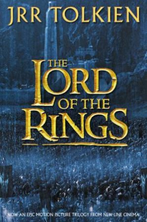 The Lord Of The Rings - Film Tie-In by J R R Tolkien