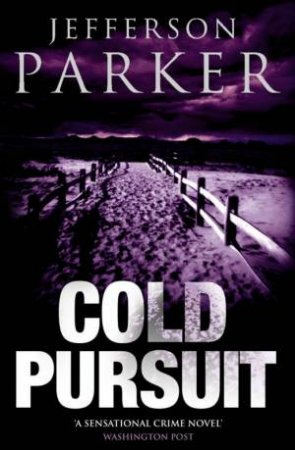 Cold Pursuit by Jefferson Parker
