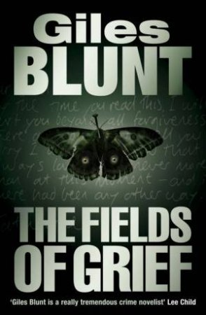 The Fields Of Grief by Giles Blunt