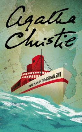 Man In The Brown Suit by Agatha Christie