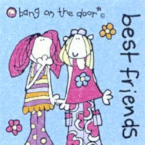 Bang On The Door Mini Book: Best Friends by Various