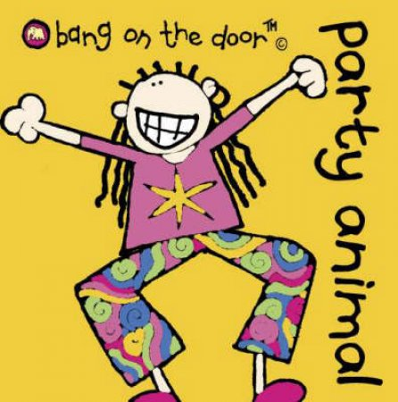 Bang On The Door Mini Book: Party Animal by Various