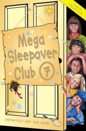 The Sleepover Club: Mega Sleepover Club Omnibus 7 by Various