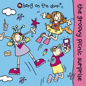 Bang On The Door: The Groovy Picnic Surprise by Various