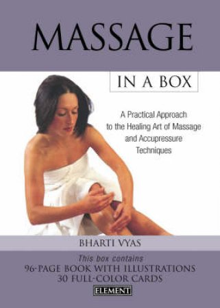 Massage In A Box - Book & Cards by Bharti Vyas