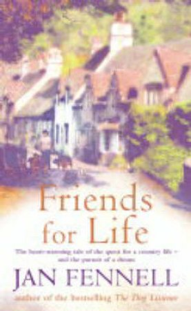 Jan Fennell: Friends For Life by Jan Fennell
