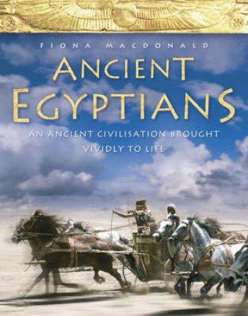 Ancient Egyptians by Fiona Macdonald