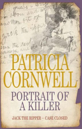 Portrait Of A Killer: Jack The Ripper: Case Closed - Cassette by Patricia Cornwell