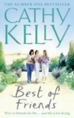 Best Of Friends by Cathy Kelly