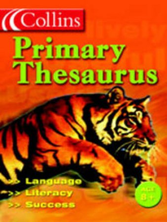 Collins: Primary Thesaurus by Unknown