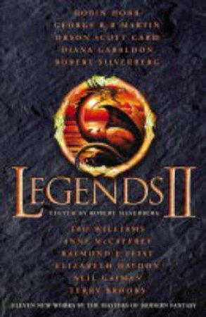 Legends II: An Anthology by Robert Silverberg