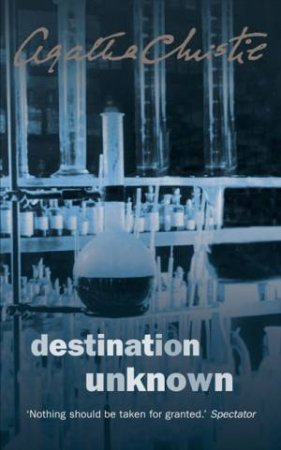Destination Unknown by Agatha Christie