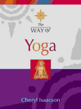 Thorson's The Way Of Yoga by Cheryl Isaacson