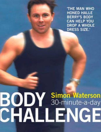 30-Minute-A-Day Body Challenge by Simon Waterson
