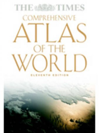 The Times Comprehensive Atlas Of The World by Various