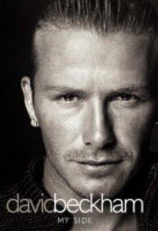 David Beckham: My Side by David Beckham & Tom Watt