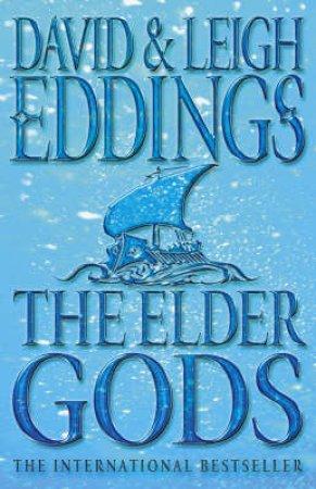 The Elder Gods by David & Leigh Eddings