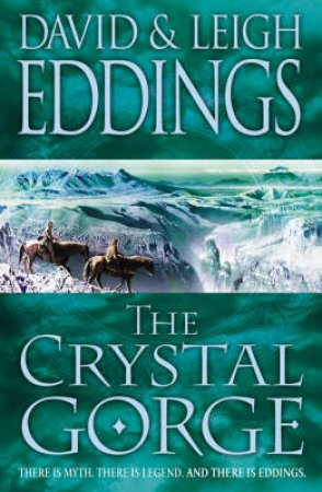 The Crystal Gorge by David & Leigh Eddings