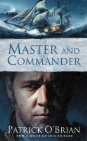 Master And Commander - Film Tie In by Patrick O'Brian