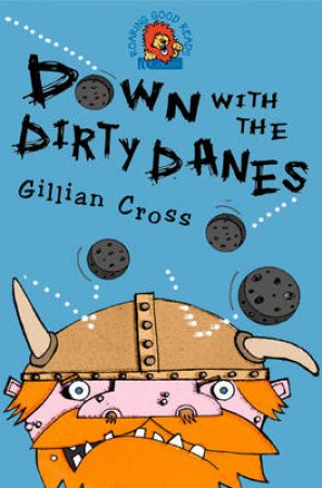 Collins Roaring Good Reads: Down With The Dirty Danes by Gillian Cross