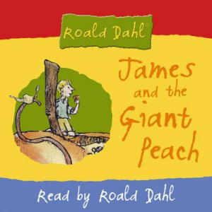 James And The Giant Peach - CD by Roald Dahl