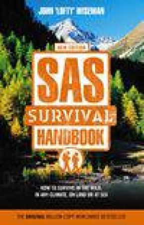 The SAS Survival Handbook by John Wiseman