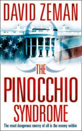 Pinocchio Syndrome by David Zeman