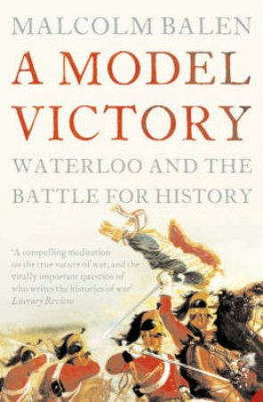 A Model Victory by Malcolm Balen