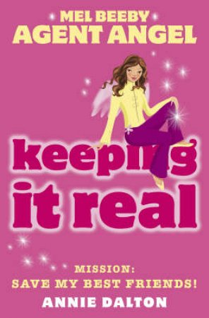 Keeping It Real by Annie Dalton