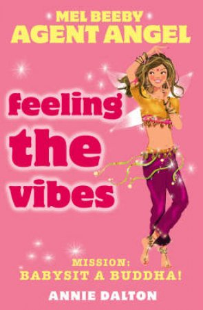 Feeling The Vibes by Annie Dalton