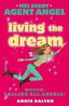 Living the Dream by Annie Dalton