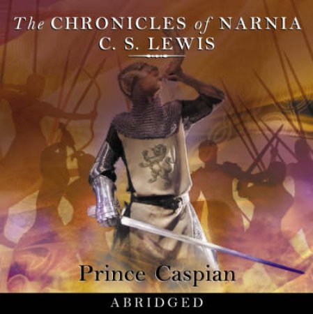 Prince Caspian - CD by C S Lewis