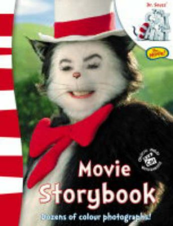 Dr Seuss' The Cat In The Hat: The Movie! Storybook by Dr Seuss