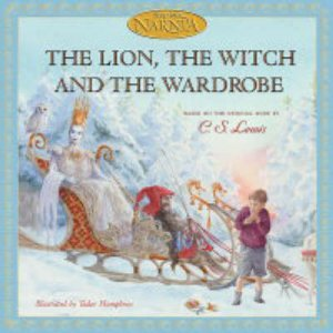 The Lion, The Witch,  And The Wardrobe by C S Lewis