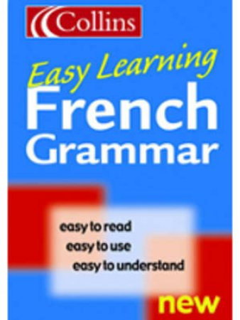 Collins Easy Learning: French Grammar by Unknown