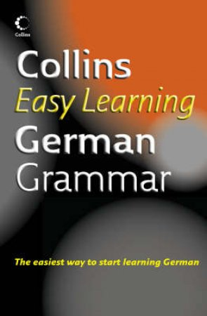 Collins German Easy Learning Grammar - 1 Ed by Unknown