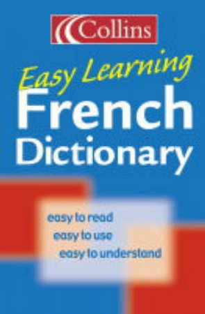 Collins: Easy Learning: French Dictionary - 3 Ed by Unknown