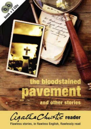 The Bloodstained Pavement And Other Stories by Agatha Christie