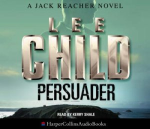 Persuader - CD by Lee Child