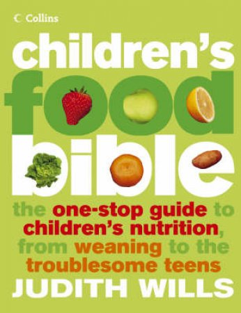 Children's Food Bible by Judith Wills
