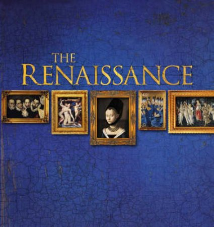 The Renaissance by Stefano Zuffi