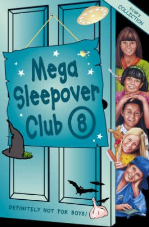 The Sleepover Club: Mega Sleepover Club Omnibus 8 by Rose Impey
