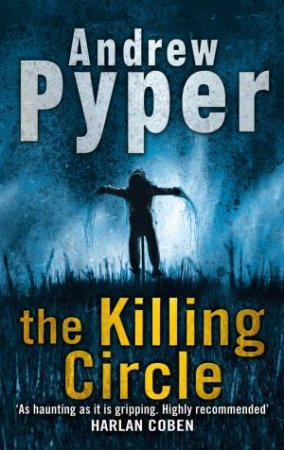 Killing Circle by Andrew Pyper
