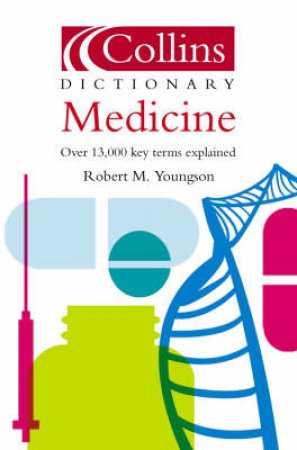 Collins Dictionary: Medicine - 3 Ed by Dr. Robert Youngson