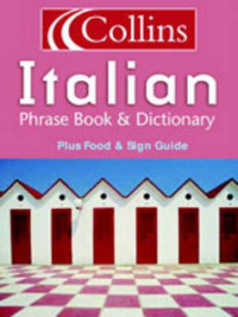 Collins Italian Phrase Book & Dictionary by Unknown